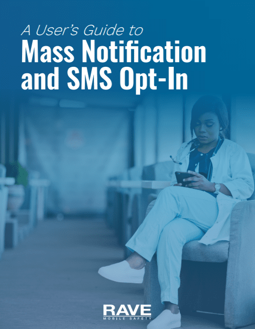 A User's Guide to Mass Notification and SMS Opt-In for Healthcare