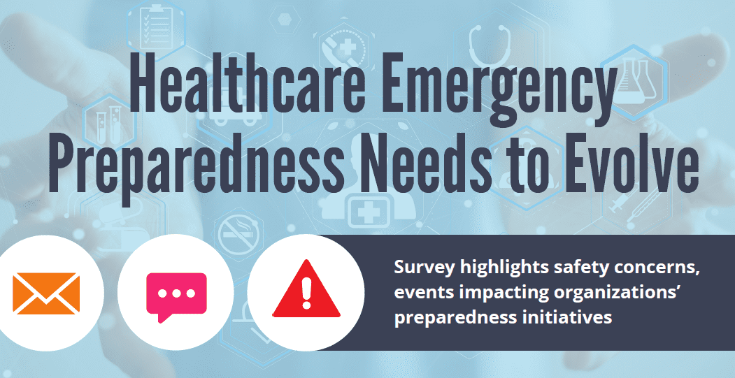 Infographic: Healthcare Emergency Preparedness Needs to Evolve
