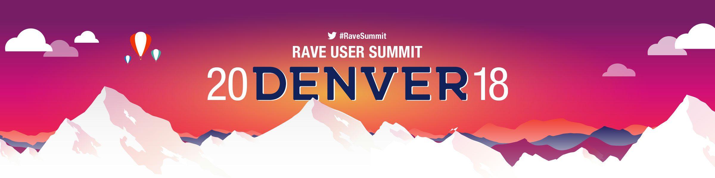 2018 Rave Summit: