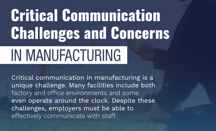 Critical Communication Challenges and Concerns in Manufacturing