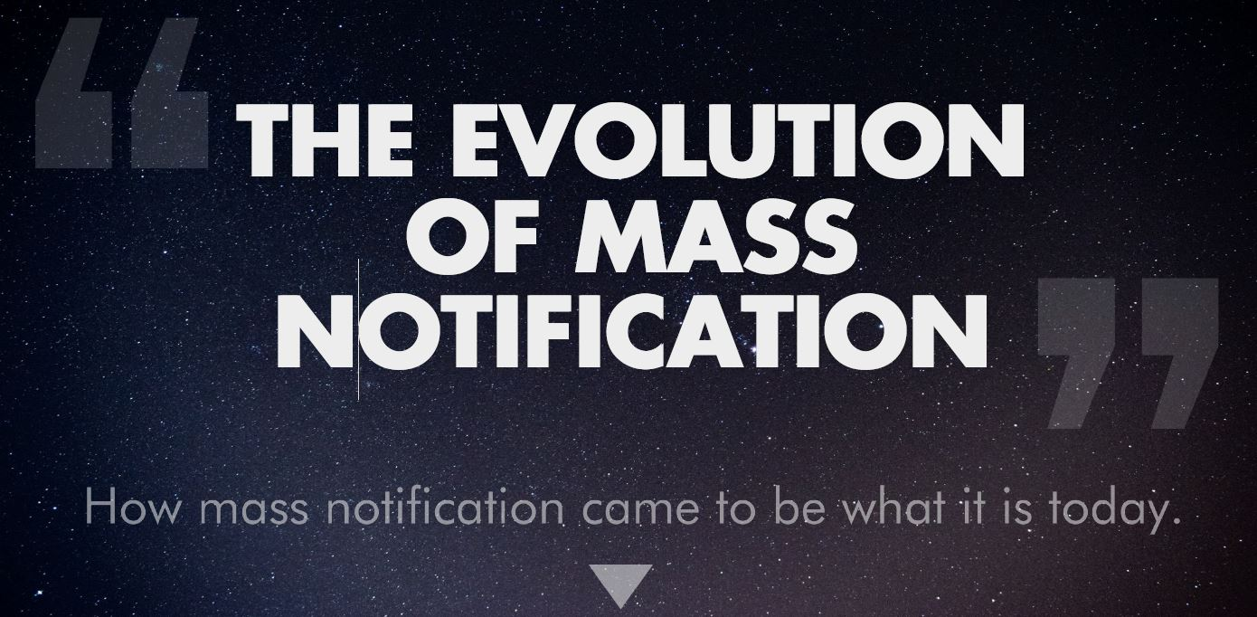 The Evolution of Mass Notification