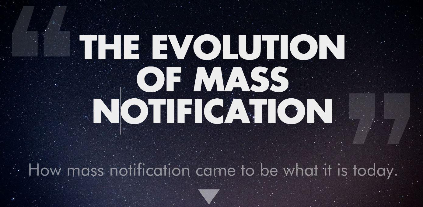 The Evolution of Mass Notification