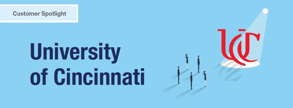 Customer Spotlight: University of Cincinnati