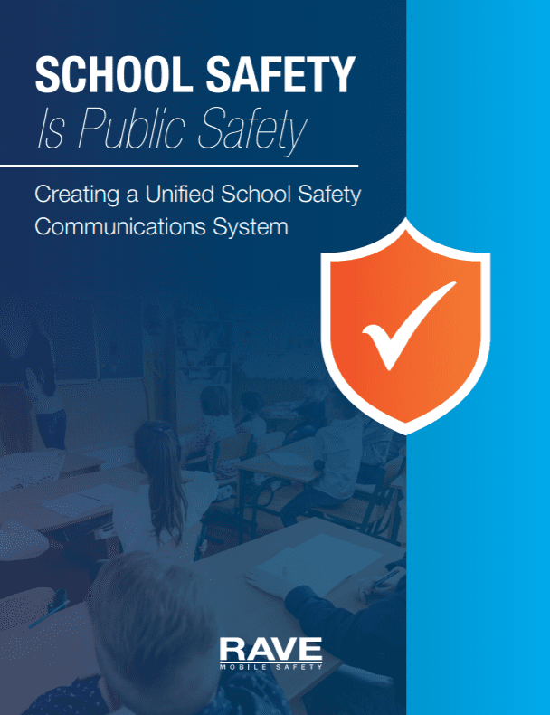 Whitepaper: School Safety is Public Safety Creating a Unified School Safety Communications System