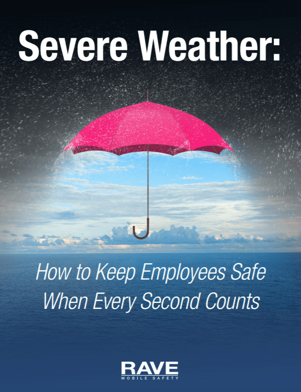 Severe Weather: How to Keep Employees Safe When Every Second Counts Whitepaper