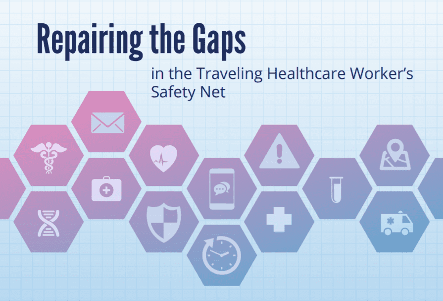 Repairing the Gaps in the Traveling Healthcare Worker's Safety Net Infographic