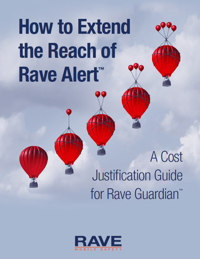 How to Extend the Reach of Rave Alert™