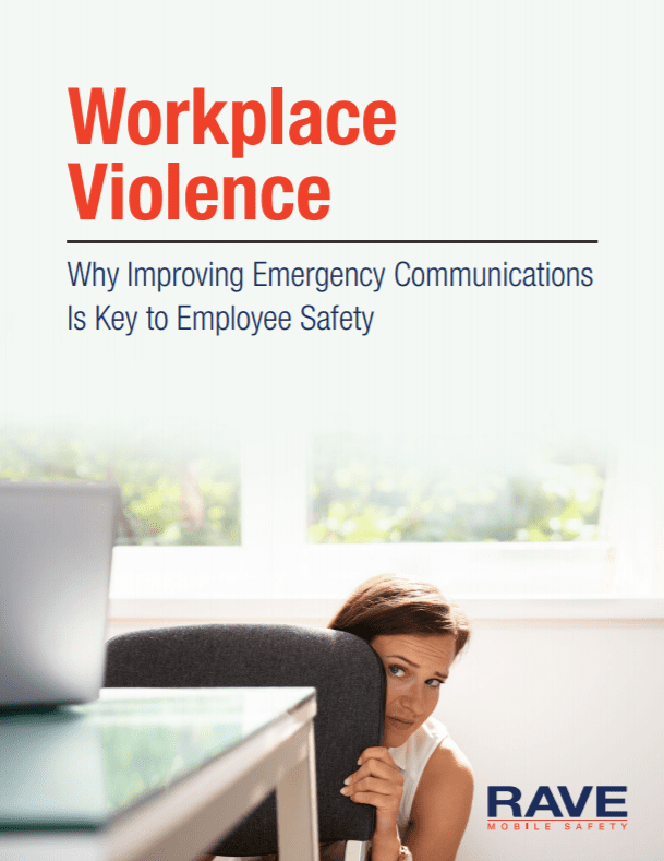 Workplace Violence: Improving Emergency Communications Is Key to Employee Safety eBook