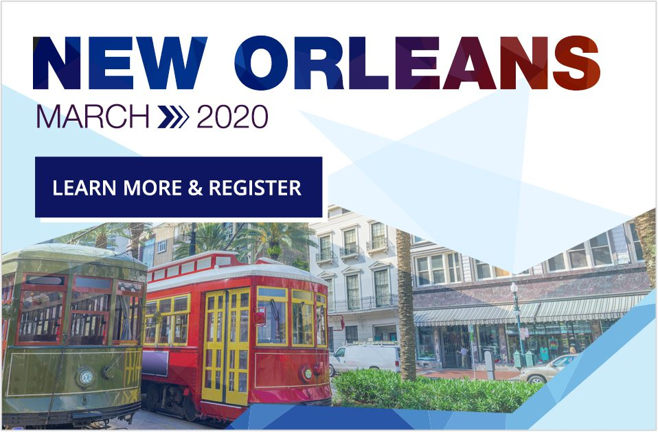 New Orleans March 2020 Register Now
