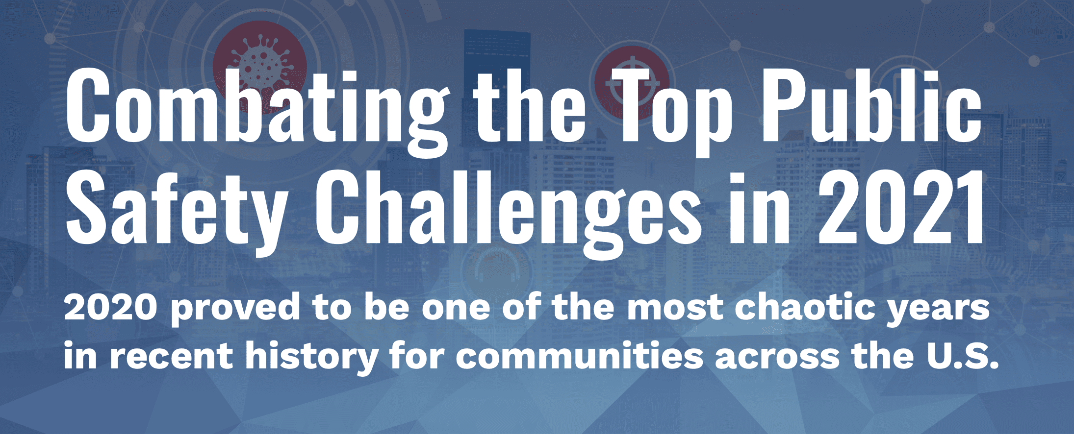 top-public-safety-challenges