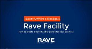 rave facilities videos